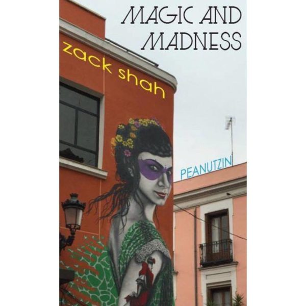 Magic and Madness